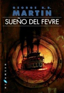 Sueño del Fevre (Fevre Dream, 1982)