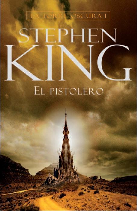 Portada libro El Pistolero (La Torre Oscura I)