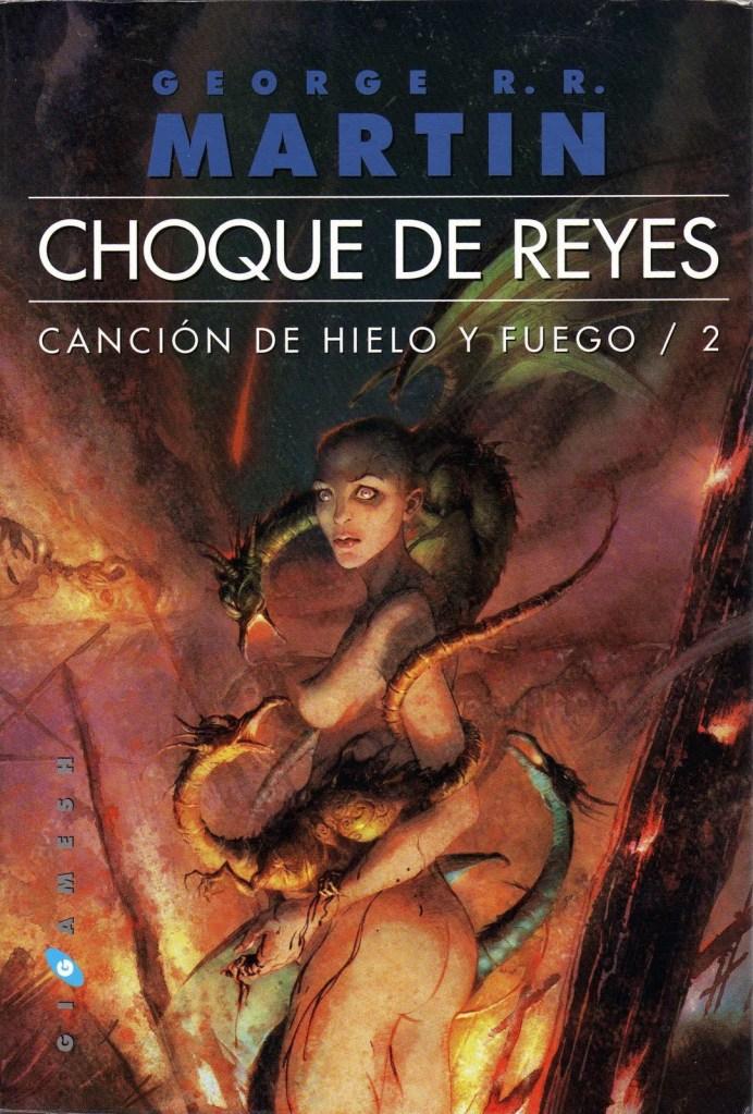 Canción de Hielo y Fuego II - Choque de Reyes