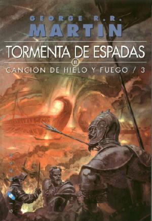 Canción de Hielo y Fuego III - Tormenta de Espadas II