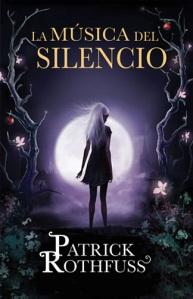 La-música-del-silencio-Patrick-Rothfuss